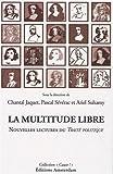 La multitude libre : Nouvelles lectures du Traité politique de Spinoza