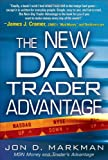 img - for The New Day Trader Advantage book / textbook / text book