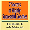 7 Secrets of Highly Successful Coaches