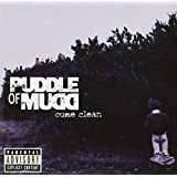 Come Cleanby Puddle of Mudd