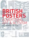 British Posters: Advertising, Art & Activism