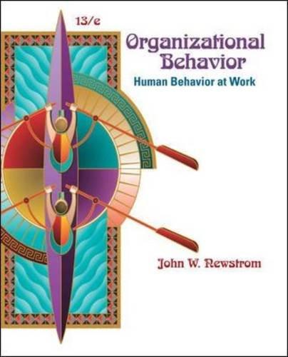 Organizational Behavior: Human Behavior at Work