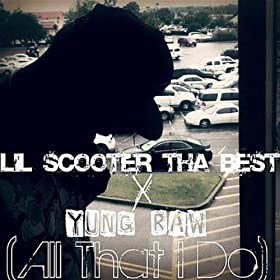 All That I Do (feat. Yung Raw) [Explicit]