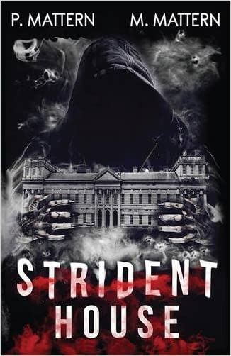 Strident House written by P. Mattern