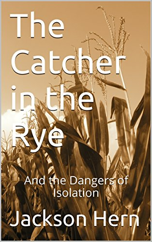 Catcher in the rye loneliness essay