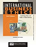 img - for International Business Ethics: Combining Ethics and Profits in Global Business book / textbook / text book