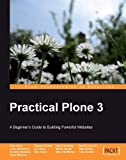 img - for Practical Plone 3: A Beginner's Guide to Building Powerful Websites book / textbook / text book