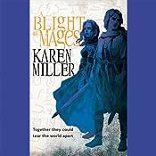 A Blight of Mages | [Karen Miller]