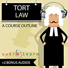 Tort Law AudioLearn - A Course Outline Audiobook by  AudioLearn Content Team Narrated by Terry Rose