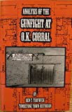 img - for Analysis of the Gunfight At O.K. Corral book / textbook / text book
