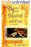 Bauldr's Tears: Book Three