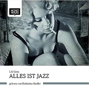 Alles ist Jazz Hörbuch