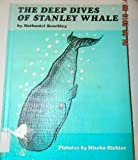 The Deep Dives of Stanley Whale. (006020463X) by Benchley, Nathaniel