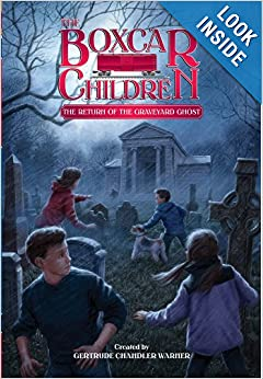The Boxcar Children: Return of the Graveyard Ghost
