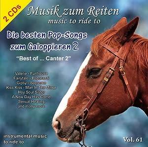 Vol. 61: Die besten Pop-Songs zum Galoppieren 2 - Musik zum Reiten