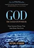 img - for God: The Failed Hypothesis: How Science Shows That God Does Not Exist book / textbook / text book