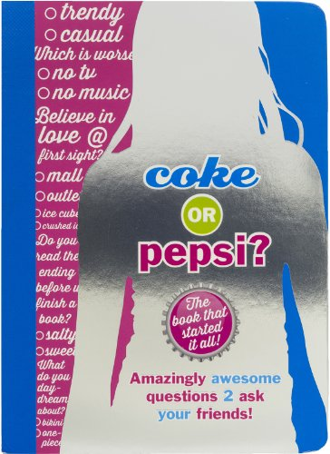 Coke or Pepsi?: The Book That Started It All! PDF
