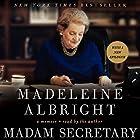 Madam Secretary: A Memoir Audiobook by Madeleine Albright Narrated by Madeleine Albright