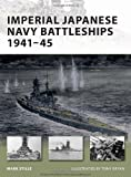 Imperial Japanese Navy Battleships 1941-45 (New Vanguard)