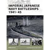 Imperial Japanese Navy Battleships 1941-45par Mark Stille