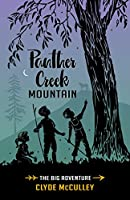 Panther Creek Mountain-The Big Adventure