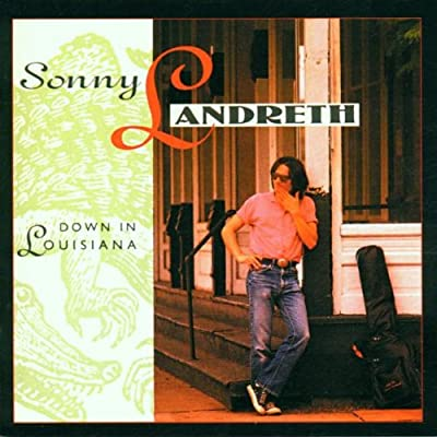 Amazon.com: Sonny Landreth: Down In Louisiana: Music
