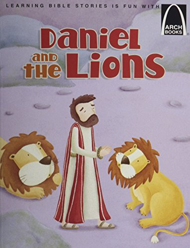 Daniel in the Lion's Den - Arch Book (Arch Books) PDF