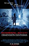 Paranormal Activity: Dimensión Fantasma [Blu-ray]
