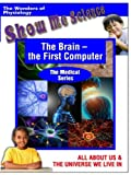 The Brain - the First Computer