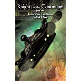 Knights of the Continuum: From the Journal of the Time Builderby Rick J. Fiore