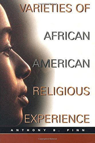 Varieties of African American Religious Experience (New...