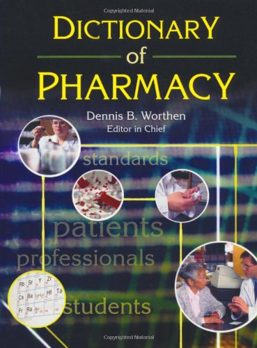 Dictionary of Pharmacy (Pharmaceutical Heritage)