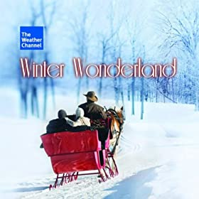The Weather Channel Presents: Winter Wonderland [+digital booklet]