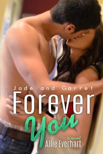 Allie Everhart - Forever You (The Jade Series)