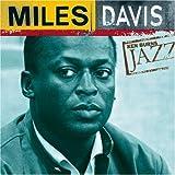 Ken Burns JAZZ Collection: Miles Davis by Miles Davis