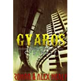 Gyaros Book Zero: Cry Wolf (YA 17+ Sci Fi Adventure)