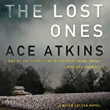 The Lost Ones: A Quinn Colson Novel, Book 2 (Unabridged)