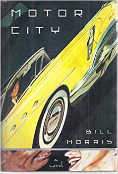 Motor City Bill Morris 9780679408345 Books