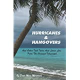 Hurricanes & Hangovers: and other tall tales and loose lies from the coconut telegraph ~ Dear Miss Mermaid