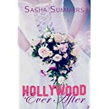 Hollywood Ever After ~ Sasha Summers