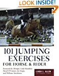 101 Jumping Exercises: For Horse and...