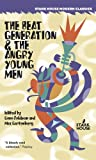 img - for The Beat Generation & The Angry Young Men book / textbook / text book