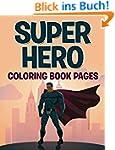 Superhero Coloring Book Pages: Colori...