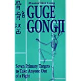 Guge Gongji: Seven Primary Targets To Take Anyone Out Of A Fight ~ Hei Long