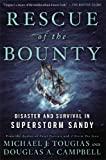 img - for Rescue of the Bounty: Disaster and Survival in Superstorm Sandy book / textbook / text book