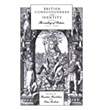 img - for [(British Consciousness and Identity: The Making of Britain, 1533-1707)] [Author: Brendan Bradshaw] published on (April, 2004) book / textbook / text book