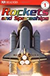 Rockets and Spaceships (DK Readers)