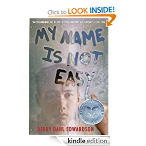Kindle Book Bargains: My Name Is Not Easy, by Debby Dahl Edwardson (Author), Melanie Kroupa (Editor). Publisher: Amazon Children's Publishing (January 5, 2012)