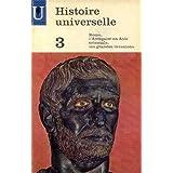 Histoire universelle 3 rome l'antiquité en asie orientale, les grandes invasions