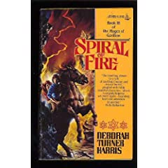 Spiral of Fire (Mages of Garillon, Book III) by Deborah Turner Harris
